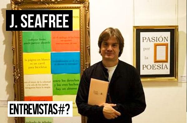 Entrevistas # J. Seafree