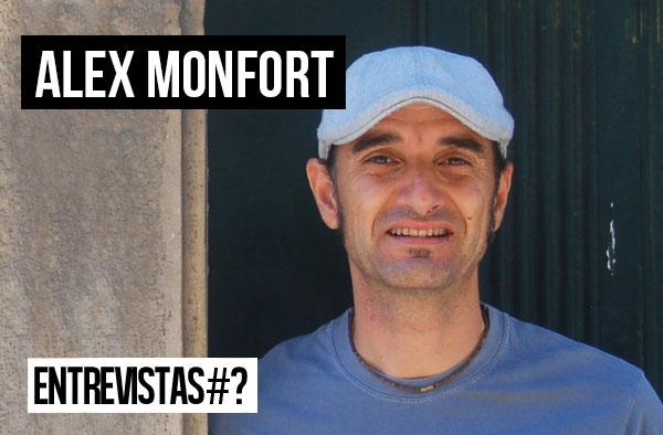 Entrevistas # Alex Monfort