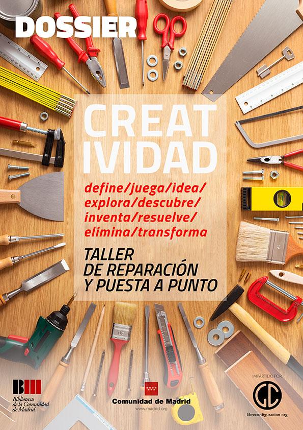 Creatividad: taller de reparación y puesta a punto
