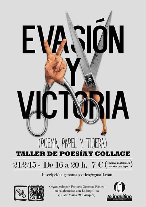 Evasión y Victoria. Poema, papel y tijera. Taller de poesía y collage - PGP